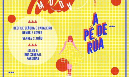 El desfile 'Moda a pé de rúa' se traslada al 2 de junio