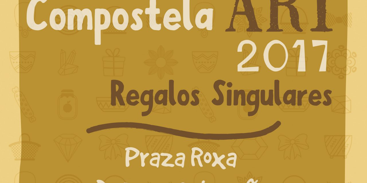 Objetos y regalos singulares, en Compostela Art 2017